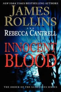 innocent-blood-by-james-rollins-and-rebecca-cantrell
